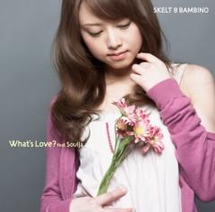 SKELT 8 BAMBINO 公式ブログ/『What's Love? feat.SoulJa』 ビデオクリップ視聴開始 画像3