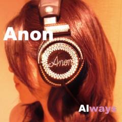 Anon 公式ブログ/楽曲〜♪ 画像1