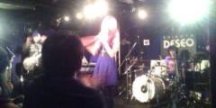 永井恵 公式ブログ/渋谷DESEO 、LIVE終了。 画像2