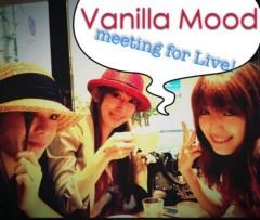 keiko(Vanilla Mood) 公式ブログ/Vanilla会合♪ 画像1