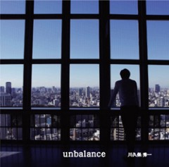 川久保秀一 公式ブログ/ Unbalance→君は生きている→4thアルバム 画像1