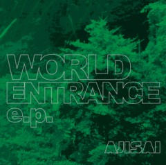 AJISAI ��֥?/��WORLD ENTARANCE e.p.�׾ܺ١� ����1