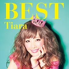 Tiara プライベート画像 「Tiara BEST」通常盤