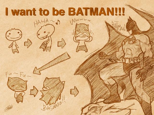 i wanna batman